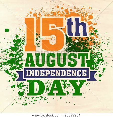 Stylish text 15th August, Independence Day in green, saffron and blue color on national flag color splash background.