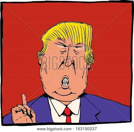 Dec. 27 2016. Cartoon caricature of President Elect Donald Trump with index finger pointed up over red