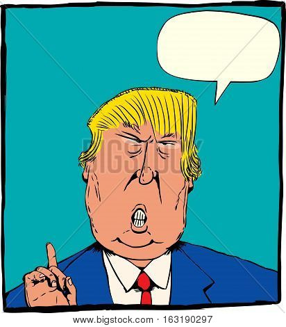 Dec. 27 2016. Caricature of President Elect Donald Trump with index finger pointed up over red. Includes word balloon.