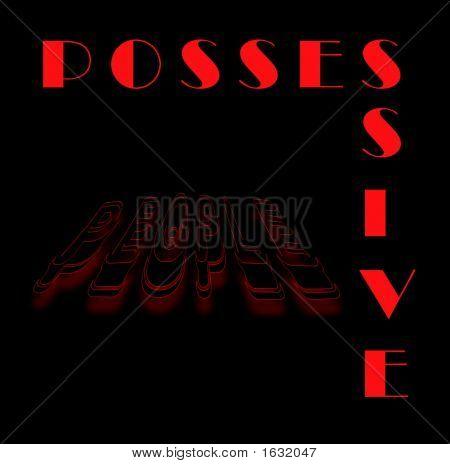 Possessive People