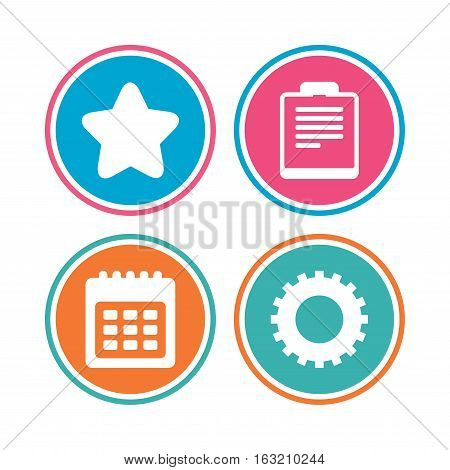 Calendar and Star favorite icons. Checklist and cogwheel gear sign symbols. Colored circle buttons. Vector