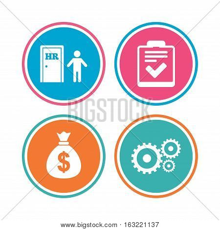 Human resources icons. Checklist document sign. Money bag and gear symbols. Man at the door. Colored circle buttons. Vector