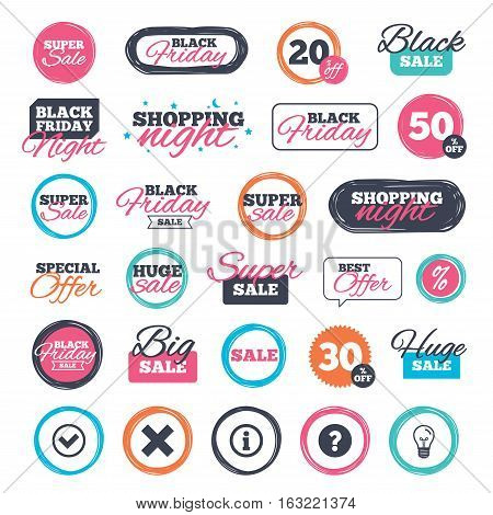 Sale shopping stickers and banners. Information icons. Delete and question FAQ mark signs. Approved check mark symbol. Website badges. Black friday. Vector