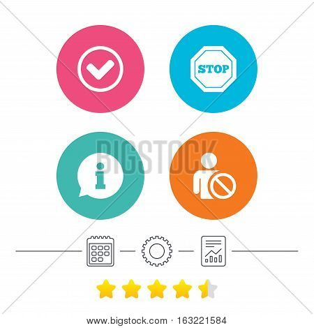 Information icons. Stop prohibition and user blacklist signs. Approved check mark symbol. Calendar, cogwheel and report linear icons. Star vote ranking. Vector