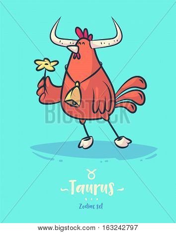 Zodiac sign taurus. Rooster bell and flower. Zodiac greeting card background poster. Vector illustration. Horoscope Sign
