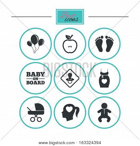Pregnancy, maternity and baby care icons. Air balloon, baby carriage and pacifier signs. Footprint, apple and newborn symbols. Round flat buttons with icons. Vector