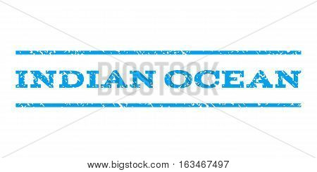 Indian Ocean watermark stamp. Text tag between horizontal parallel lines with grunge design style. Rubber seal stamp with dirty texture. Vector blue color ink imprint on a white background.