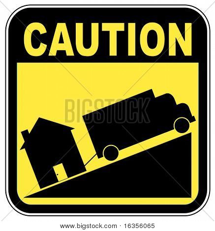 caution sign with truck towing house - crashing house market concept