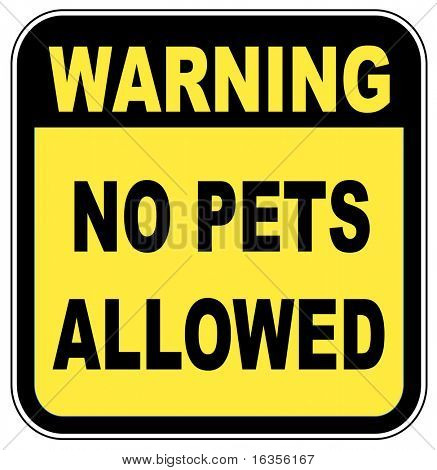 sign saying - warning no pets allowed - illustration