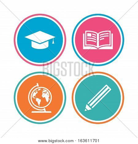 Pencil and open book icons. Graduation cap and geography globe symbols. Education learn signs. Colored circle buttons. Vector