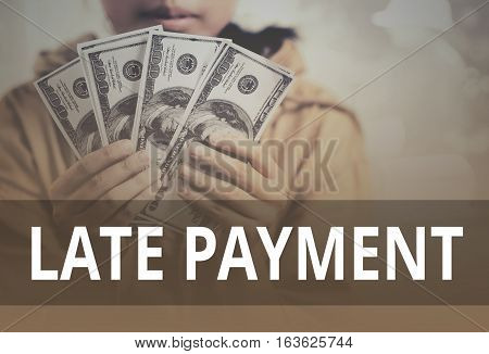 Late Payment Word Over Young Girl Holding Dollar Bills.