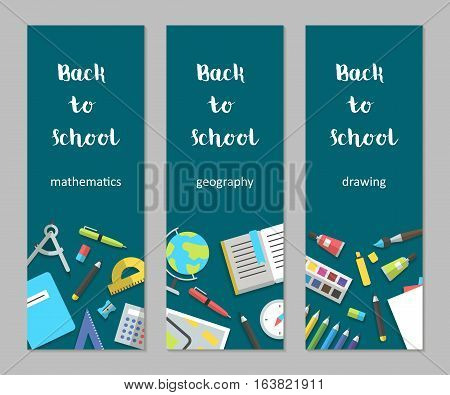 Vector illustration back to school set vertical banners mathematics geography drawing flat education icon set. School supplies book album pencil paint pen brush ruler scissors etc