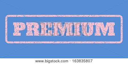Pink rubber seal stamp with Premium text. Vector tag inside rounded rectangular banner. Grunge design and scratched texture for watermark labels. Horisontal emblem on a blue background.