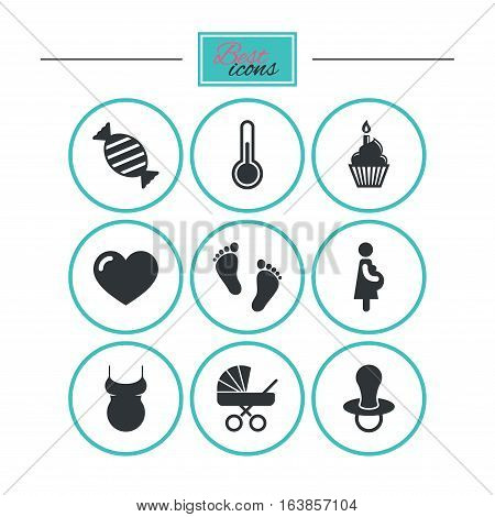 Pregnancy, maternity and baby care icons. Candy, baby carriage and pacifier signs. Footprint, cake and thermometer symbols. Round flat buttons with icons. Vector