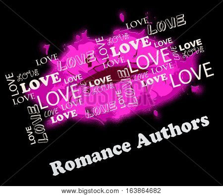 Постер, плакат: Romance Authors Meaning Romance And Love Writers, холст на подрамнике