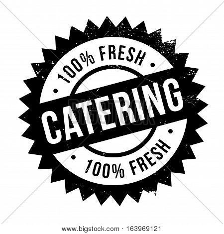 Catering stamp. Grunge design with dust scratches. Effects can be easily removed for a clean, crisp look. Color is easily changed.