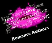 Постер, плакат: Romance Authors Meaning Romance And Love Writers