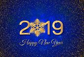 New Year 2019 Greeting Card. 2019 Golden New Year Sign With Golden Snowflake And Glitter On Dark Blu poster