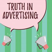 Word Writing Text Truth In Advertising. Business Concept For Practice Honest Advertisement Publicity poster