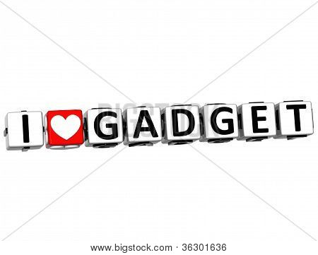 3D I Love Gadget Button Click Here Block Text