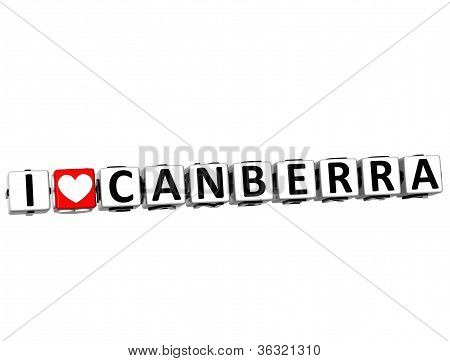 3D I Love Canberra Button Click Here Block Text