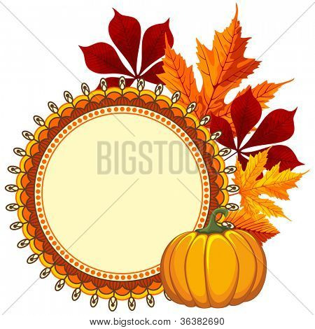 Beautiful background with autumn leaves and pumpkin. Vector illustration. There is a place for your text.