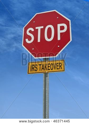 stop irs takeover conceptual road sign over sky