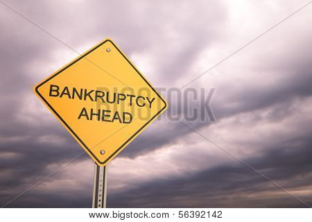 Bankruptcy Ahead