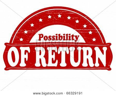Possibility Of Return