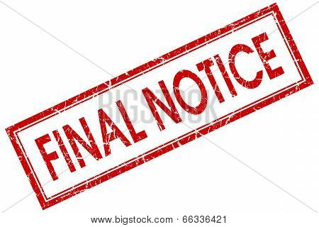 Final Notice Red Square Grungy Stamp Isolated On White Background
