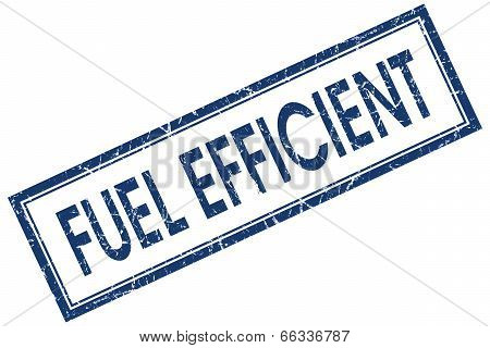 Fuel Efficient Blue Square Grungy Stamp Isolated On White Background