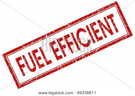 Fuel Efficient Red Square Grungy Stamp Isolated On White Background