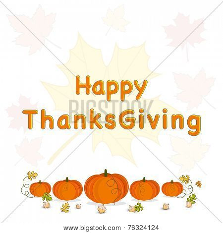 Happy Thanksgiving Day celebrations greeting card design with pumpkins on maple leaves decorated background.