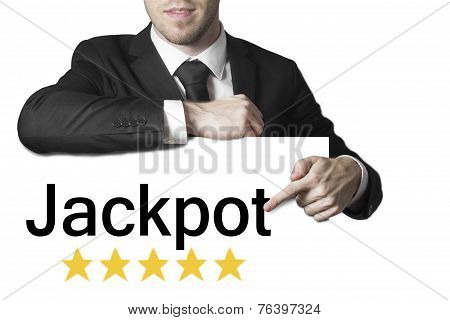 Businessman Pointing On Sign Jackpot