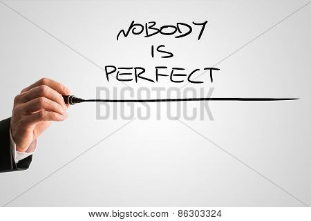 Handwritten Nobody Is Perfect With Underline