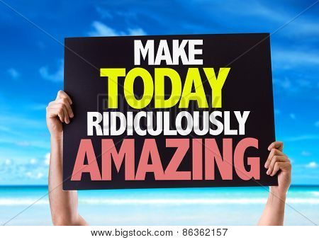 Make Today Ridiculously Amazing card with beach background