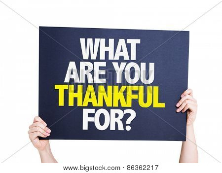 What Are You Thankful For? card isolated on white