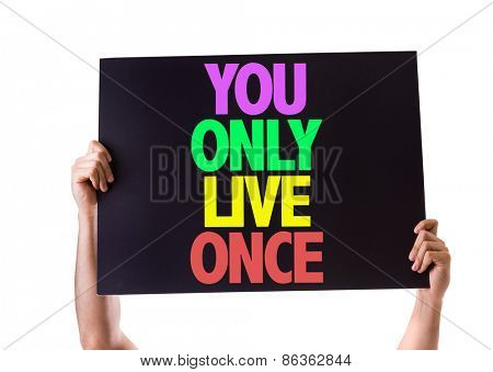 You Only Live Once card isolated on white