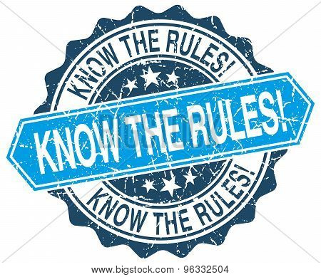 Know The Rules! Blue Round Grunge Stamp On White
