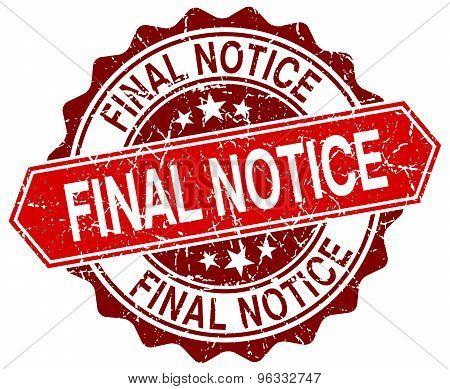 Final Notice Red Round Grunge Stamp On White