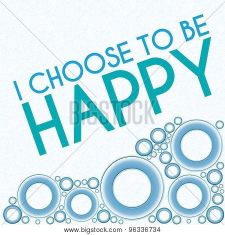 I Choose To Be Happy Blue Rings