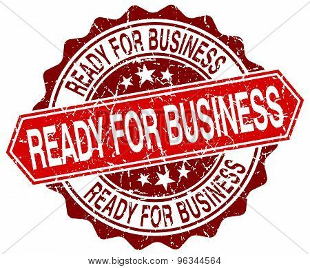 Ready For Business Red Round Grunge Stamp On White