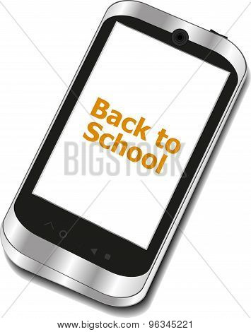 Back To School, Mobile Phone With Back To School Words Isolated On White Background