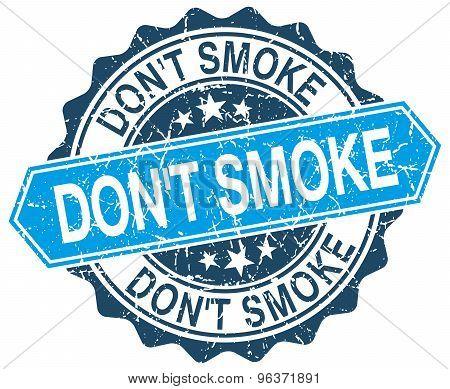 Don't Smoke Blue Round Grunge Stamp On White