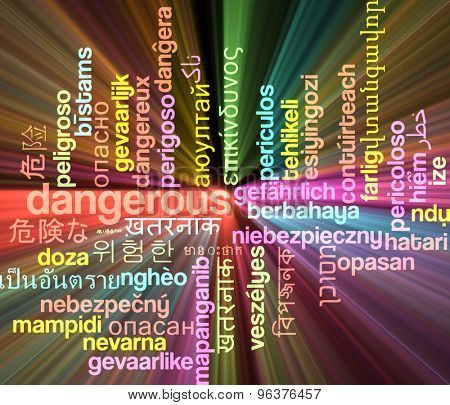 Background concept wordcloud multilanguage international many language illustration of dangerous glowing light