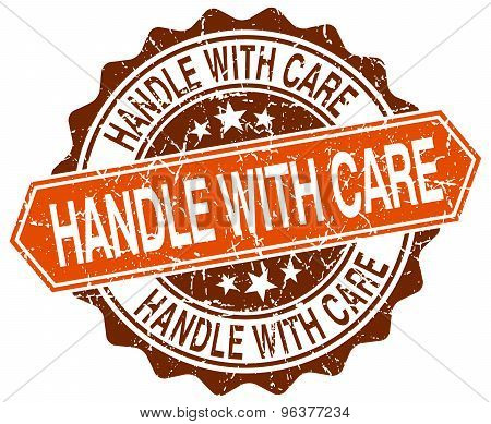 Handle With Care Orange Round Grunge Stamp On White