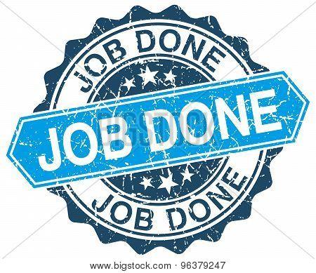 Job Done Blue Round Grunge Stamp On White