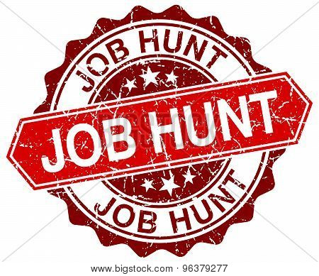 Job Hunt Red Round Grunge Stamp On White
