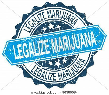 Legalize Marijuana Blue Round Grunge Stamp On White