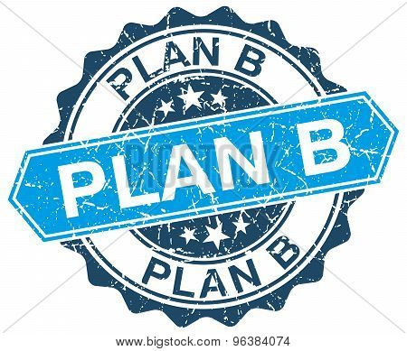 Plan B Blue Round Grunge Stamp On White